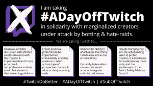 Marginalized Streamers Demand Twitch Take Action to Protect Their Users – #ADayOffTwitch & Hate Raids